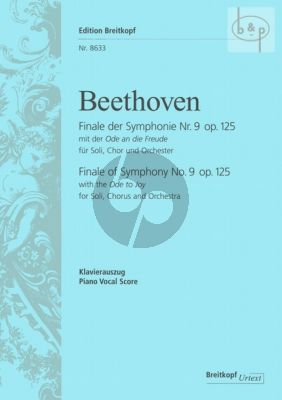 An die Freude (Finale from Symphony No.9 Op.125 (Vocal Score) (germ.)