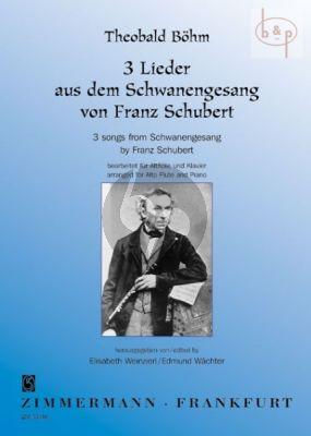 Boehm 3 Songs from Schwanengesang by Franz Schubert Alto Flute-Piano (Weinzierl-Wachter)