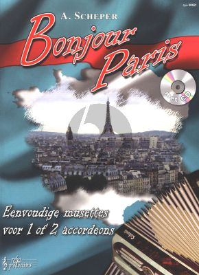 Scheper Bonjour Paris Easy Musettes for 1 or 2 Accordions Book with Play-Along CD