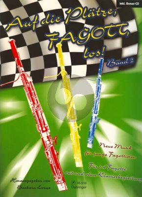 Auf die Platze, Fagott, Los! Band 2 1 - 4 Fagotte mit oder ohne Klavier (Bk-Cd) (Barbara Loewe)