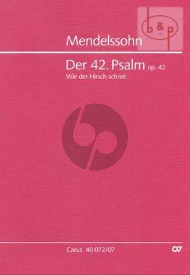 """Psalm 42 Op.42 """"Wie der Hirsch schreit nach frischem Wasser"""" (Soli-Choir-Orch.)"""
