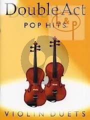 Double Act Pop Hits Violin Duets