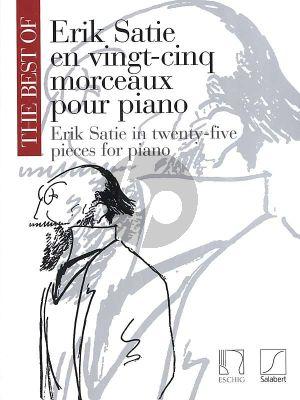 Satie Best of Erik Satie for Piano (25 Pieces)