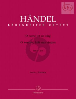 O Come let us Sing HWV 253 (ST soli-SATB-Orch.) (Full Score) (edited by Gerald Hendrie)