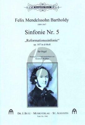Mendelssohn Symphonie No.5 d-moll Op.107 Orgel (transcr. Heinrich Walther)
