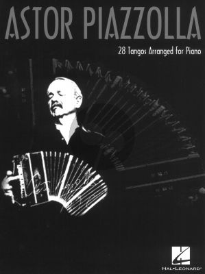 Piazzolla 28 Tangos Arranged for Piano