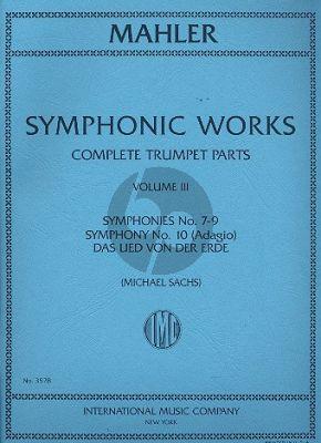 Mahler Symphonic Works Vol.3 (Symphonies 7-10 & Lied von der Erde) Trumpet Parts (Michael Sachs)