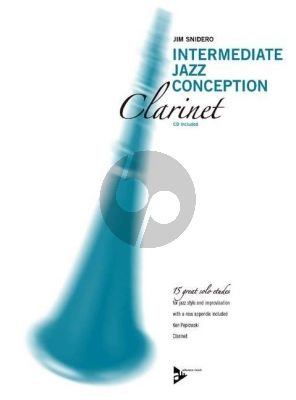 Snidero Intermediate Jazz Conception Clarinet (15 Solo Etudes for Jazz Style and Improvisation) (Bk-Cd)