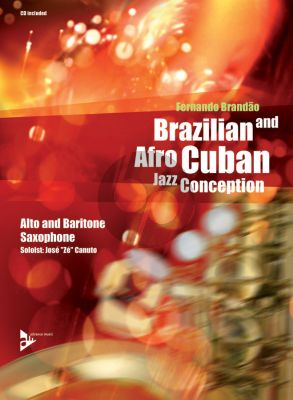 Brandao Brazilian and Afro-Cuban Jazz Conception (Alto and Baritone Sax.) (Bk-Cd)