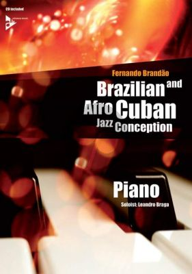 Brandao Brazilian and Afro-Cuban Jazz Conception (Piano) (Bk-Cd)
