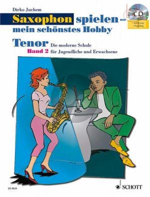 Saxophon Spielen mein schonstes Hobby Vol.2 (Tenor Sax.)