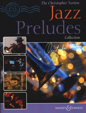 The Christopher Norton Jazz Preludes Collection Piano (Bk-Cd)