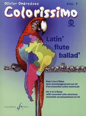 Ombredane Colorissimo Vol.1 - Latin Flute Ballad 1 - 2 Flutes (Bk-Cd) (grade 1 - 2)