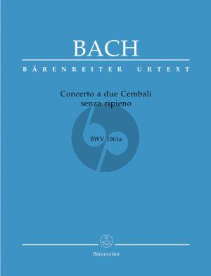 Bach Concerto a due Cembali senza ripieno C-Dur BWV 1061a (Barenreiter)