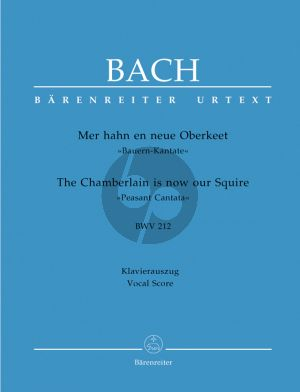 """Bach J.S. Kantate BWV 212 Mer hahn en neue Oberkeet BWV 212 (Bauern-Kantate) Vocal-Score (The Chamberlain is now our Squire BWV 212 """"Peasant Cantata"""") (German / English)"""
