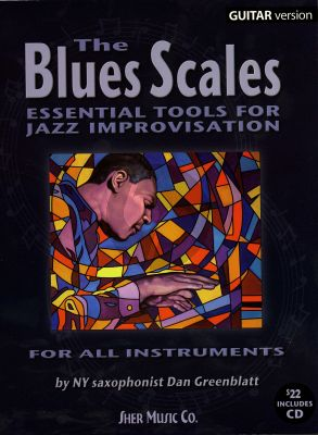 Greenblatt  Blues Scales (Essential Tools for Jazz Improvisation) Guitar Version