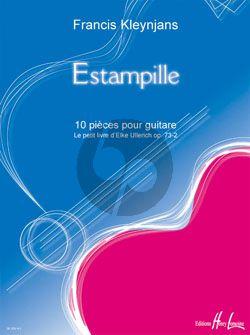 KLeynjans Estampille (10 Pieces from Le petit Livre d'Elke Ullerich) Op.73 No.3 Guitare