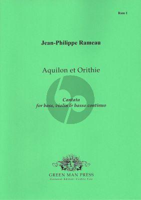 Rameau Aquilon et Orithie (Cantata) (Bass-Violin-Bc)