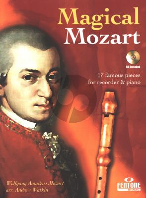 Magical Mozart Soprano Recorder with Piano (17 Famous Pieces) (Bk-Cd) (Easy-Intermediate) (Andrew Watkin)