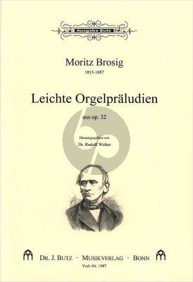Brosig Leichte Orgelpraeludien aus Op.32 (Rudolf Walter)
