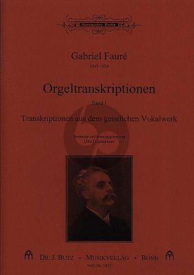 Faure Transkriptionen fur Orgel Vol.1 Transkriptionen aus dem geistlichen Vokalwerk (Depenheuer)