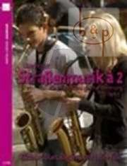 Strassenmusik a 2 Vol.1 (2 Sax. in equal tuning)