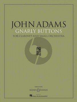 Adams Gnarly Buttons Clarinet-Orchestra Fullscore