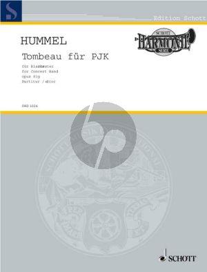 Hummel Tombeau fur PJK Op.81g (1998) Concert Band Score