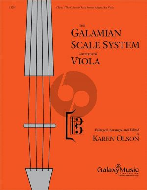 Galamian The Galamian Scale System for Viola (Enlarged, Arranged and Edited by Karen Olson)
