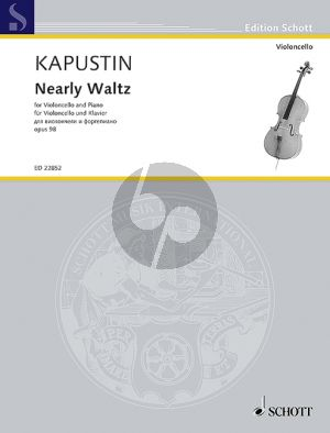 Kapustin Nearly-Waltz Op.98 Violoncello-Piano