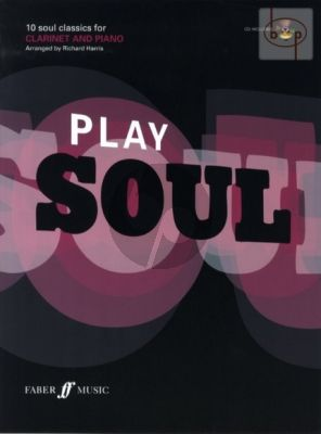 Play Soul (10 Soul Classics) (Clar.-Piano) (Bk with Play-Along CD)