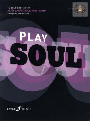 Play Soul (10 Soul Classics) (Alto Sax.-Piano) (Bk with Play-Along CD)