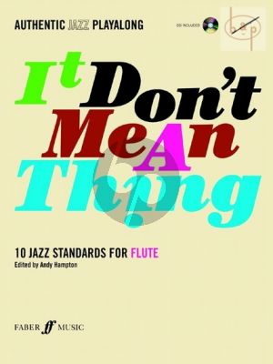 It Don't Mean a Thing for Flute (10 Jazz Standards) (Bk-CD)