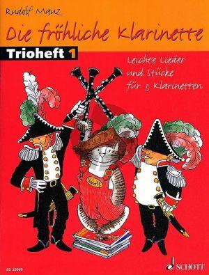 Die Frohliche Klarinette Trioheft 1 (Leichte Lieder und Stucke) (Performance Score)