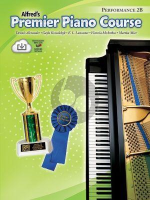 Premier Piano Course Book 2B Performance (Bk-Online Download) (Alexander-Kowalchyk-Lancaster- McArthur-Mier)