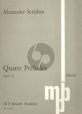 Scriabin 4 Preludes Op. 31 Klavier (1903)