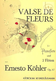 Kohler Valse des Fleurs Op.87 2 Flutes-Piano