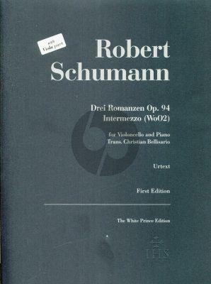 Schumann 3 Romanzen Op. 94 / Intermezzo WoO2 d-Moll Violoncello (oder Viola) und Klavier (arr. Christian Bellisario)