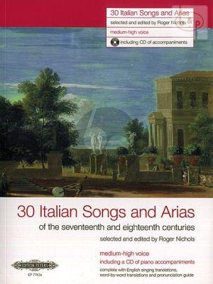 30 Italian Songs & Arias of the 17th/ 18th. Cent. (Medium-High Voice)