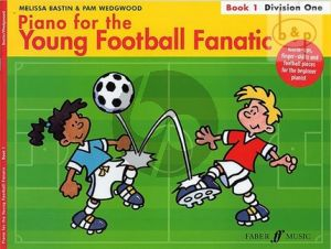 Piano for the Young Football Fanatic Vol.1 Division One