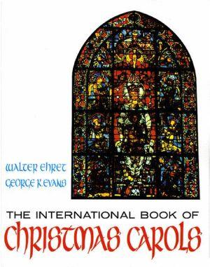 International Book of Christmas Carols Unison/2 Part)