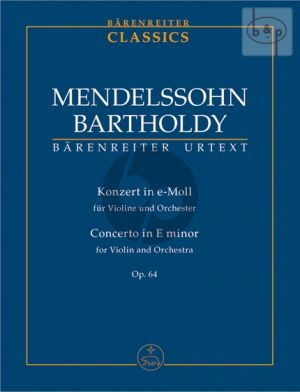 Mendelssohn Concerto e-minor Op.64 (second version 1845) Violin-Orch. (Study Score) (edited R.Larry Todd)
