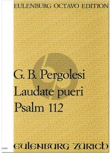 Pergolesi Laudate Pueri Dominum Psalm 112 Soli Gemischter Chor und Orchester (Fullscore) (Editor Raimund Rüegge)