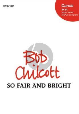 Chilcott So Fair and Bright SSAA-Piano