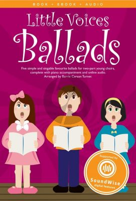 Little Voices Ballads 2 Part-Piano (Book with Audio online) (Arr. by Barrie Carson Turner)
