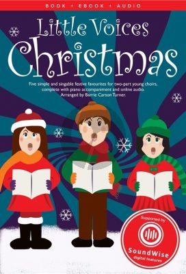 Little Voices Christmas 2 Part-Piano (Book with Audio online) (arr. Barrie Carson Turner)