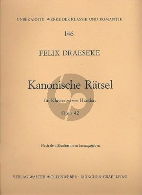 Draeseke Kanonische Ratsel Op. 42 Klavier zu 4 Hd.