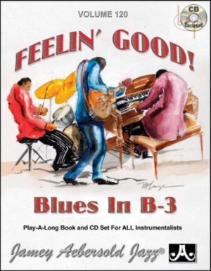 Jazz Improvisation Vol.120 (Feelin' Good! Blues in B- 3)
