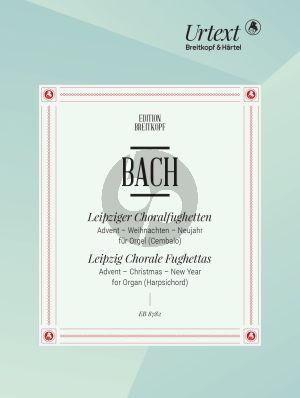 Bach Leipziger Chorale Fughettas (Advent-Christmas- New Year) (edited by Pieter Dirksen)