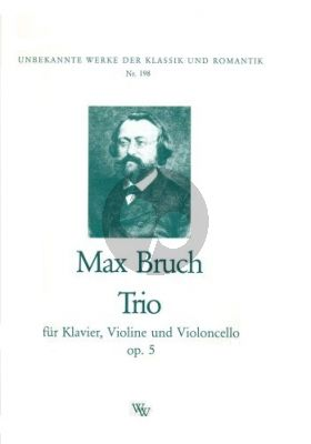 Bruch Trio C Minor Op.5 Violin Violoncello and Piano
